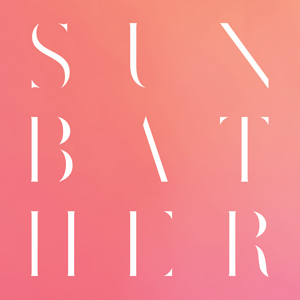 Deafheaven - Sunbather [Post/Black Metal]